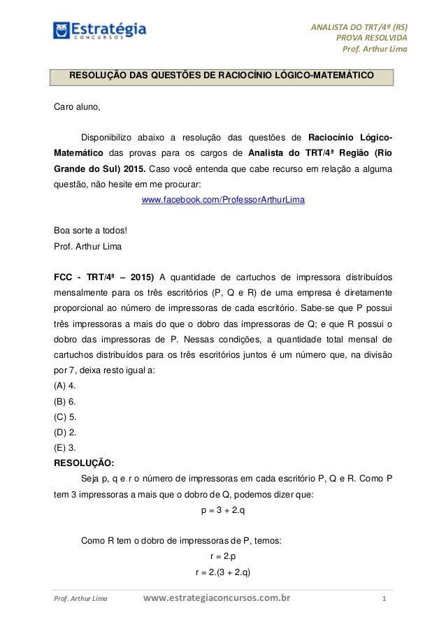 ANALISTA DO TRT/4ª (RS) PROVA RESOLVIDA Prof. Arthur Lima Prof. Arthur Lima www.estrategiaconcursos.com.br 1 RESOLUÇÃO DAS...