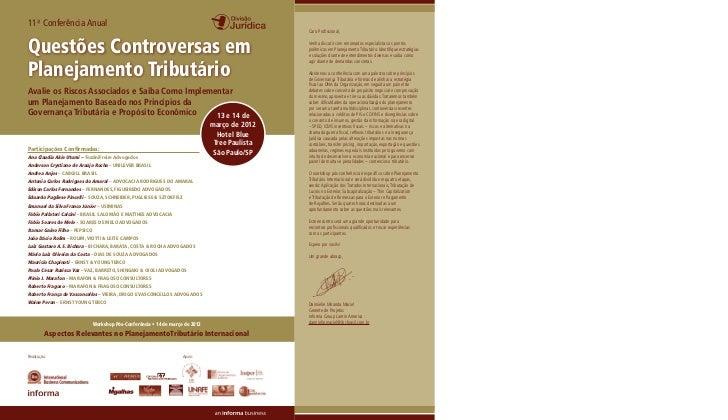 11ª Conferência AnualQuestões Controversas emPlanejamento TributárioAvalie os Riscos Associados e Saiba Como Implementarum...