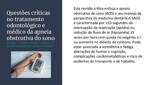 Questões críticas no tratamento odontológico e médico da apneia obstrutiva do sono GJ Lavigne1 2 3, A Herrero Babiloni1 2 ...