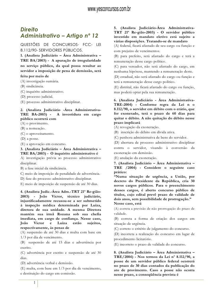 www.yesconcursos.com.br                                                       5. (Analista Judiciário-Área Administrativa-...