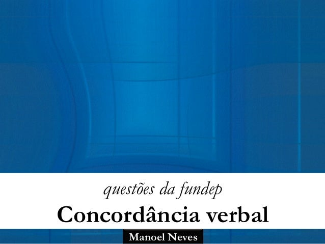 Manoel Neves questões da fundep Concordância verbal
