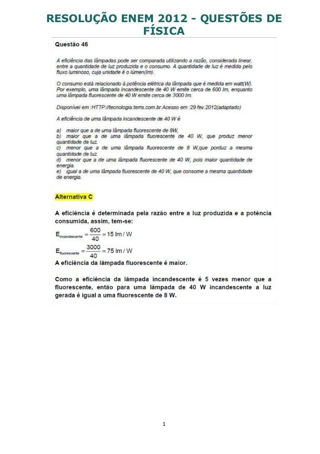 1 RESOLUÇÃO ENEM 2012 - QUESTÕES DE FÍSICA