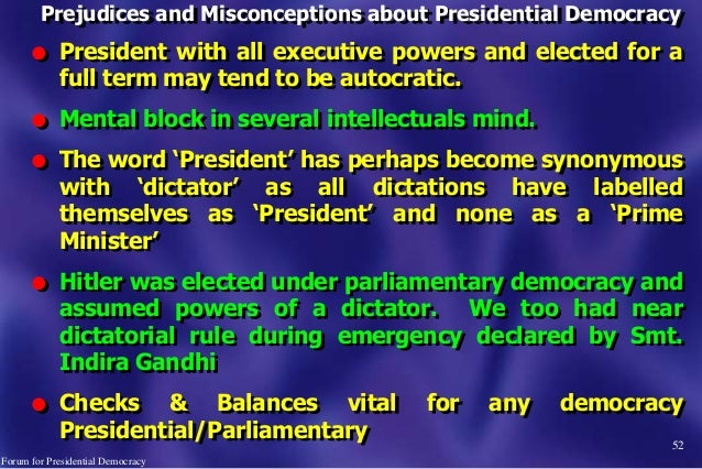 52 l President with all executive powers and elected for a full term may tend to be autocratic. l Mental block in several ...