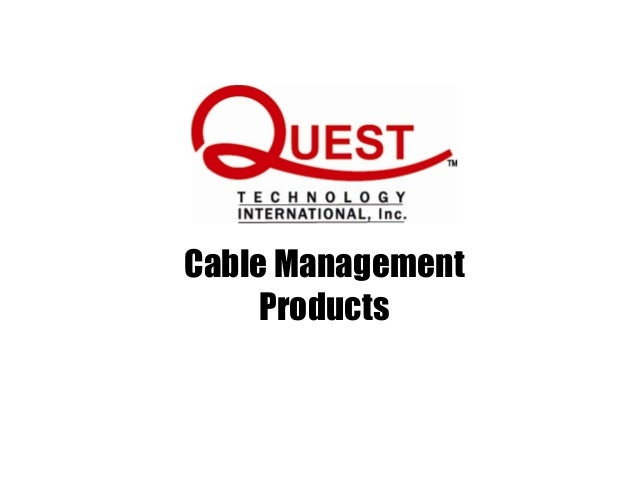 quest technology product training 8 13