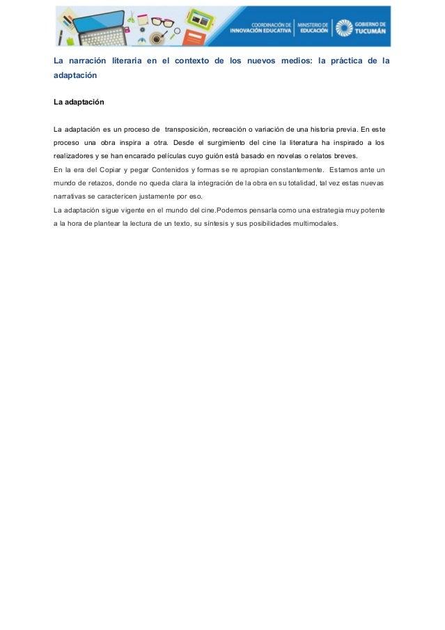 La narración literaria en el contexto de los nuevos medios: la práctica de la              adaptación  L...