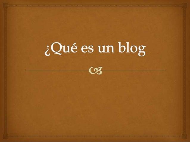 Qué es un blog