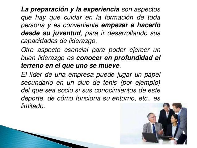 La preparación y la experiencia son aspectos que hay que cuidar en la formación de toda persona y es conveniente empezar a...