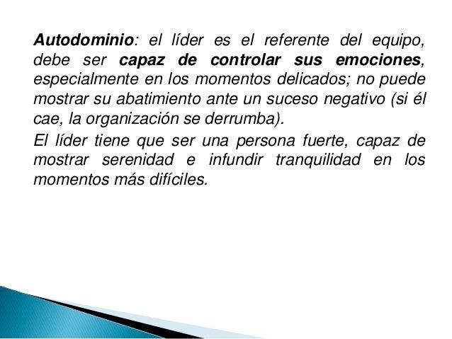 El líder determina en gran medida el estado de ánimo de la organización. Si el líder se muestra optimista, animado, con en...