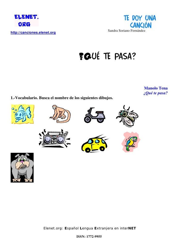 Sandra Soriano Fernándezhttp://canciones.elenet.org                                      ¿Qué te pasa?                    ...