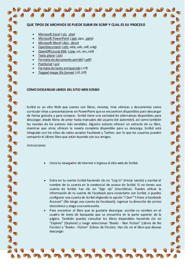 QUE TIPOS DE ARCHIVOS SE PUEDE SUBIR EN SCRIP Y CUAL ES SU PROCESO Microsoft Excel (.xls, .xlsx) Microsoft PowerPoint (.pp...