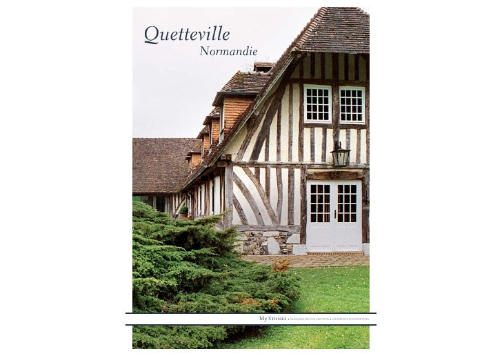 Quetteville        Normandie                        My Stones • MAISONS DE COLLECTION • MOMENTS D'EXCEPTION