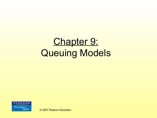 "queing model Module 7: introduction to queueing theory (notation, single queues –model as a ""birth-death"" process –generalize result to other types of queues."