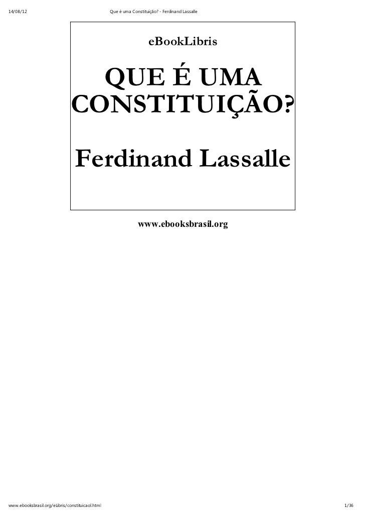 14/08/12                                          Que é uma Constituição? - Ferdinand Lassalle                            ...