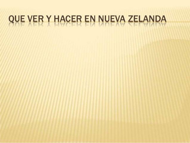 QUE VER Y HACER EN NUEVA ZELANDA