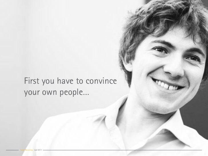 First you have to convince     your own people…Social Recruiting | June 2011