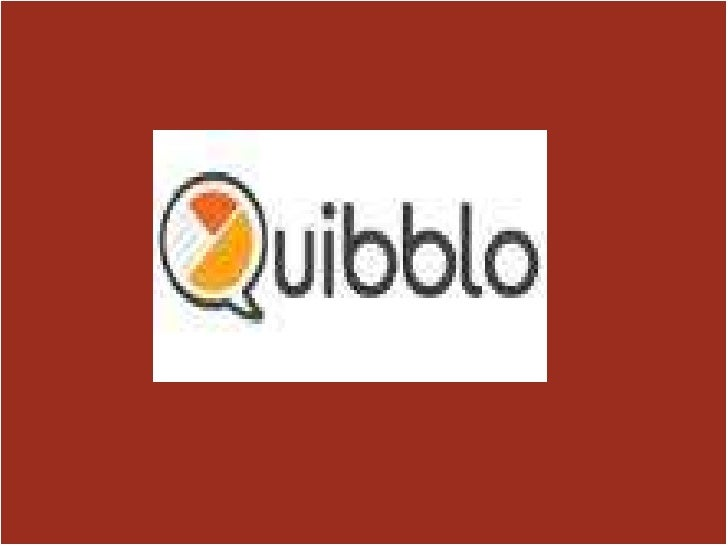 What is Quibblo? This is veryeasyandenjoyablewebsitewhereyou can; Makeyourownquizes Takeothermembersquizes Andyou can shar...