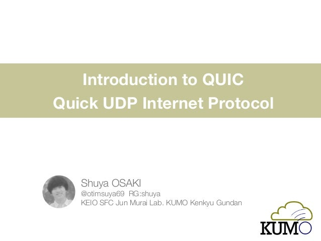 Introduction to QUIC 