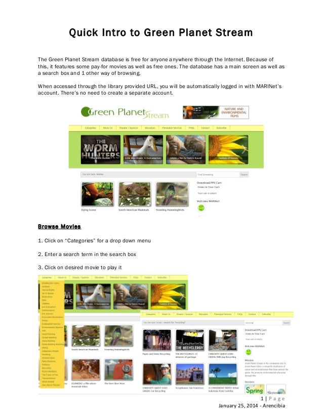 Quick Intro to Green Planet Stream The Green Planet Stream database is free for anyone anywhere through the Internet. Beca...