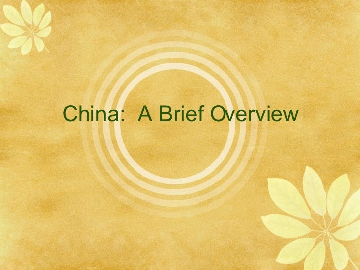 China:  A Brief Overview