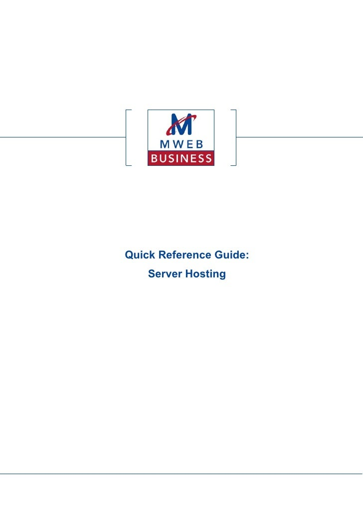 Quick Reference Guide:     Server Hosting
