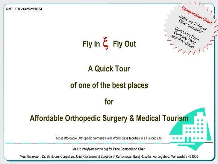 Fly In  Fly Out A Quick Tour of one of the best places  for Affordable Orthopedic Surgery & Medical Tourism x Comparision ...