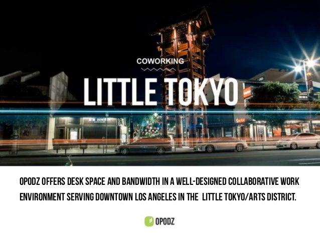 Opodz offers desk space and bandwidth in a well-designed collaborative work environment serving Downtown LoS Angeles in th...