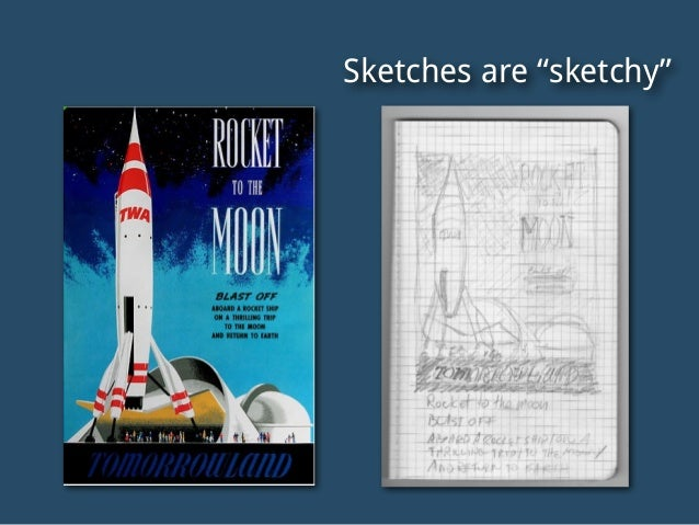 """Sketches are """"sketchy"""""""