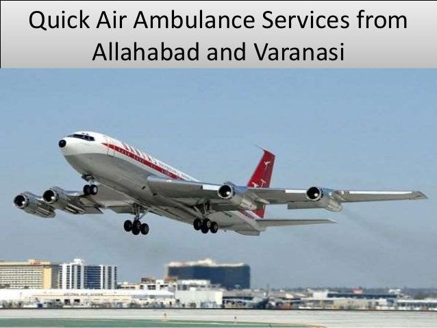 Quick Air Ambulance Services from Allahabad and Varanasi