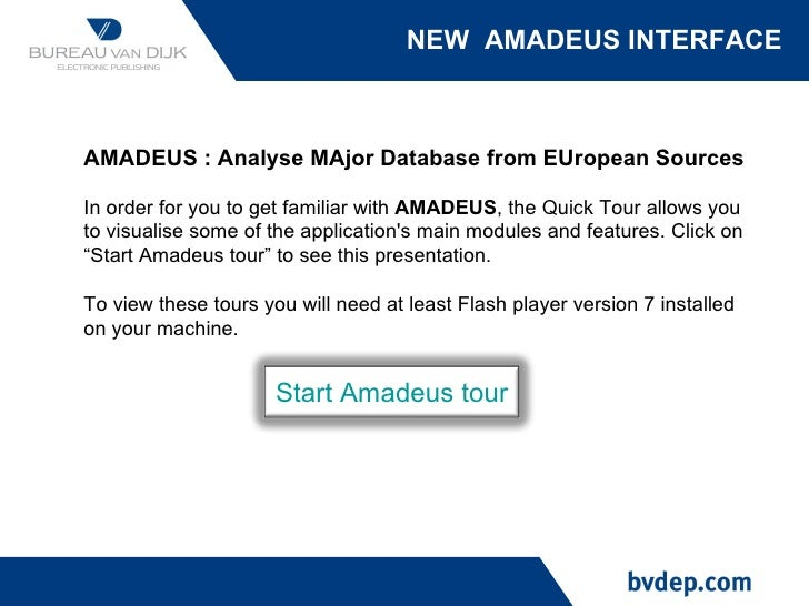 NEW  AMADEUS INTERFACE AMADEUS : Analyse MAjor Database from EUropean Sources In order for you to get familiar with  AMADE...