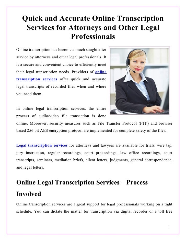 Quick and Accurate Online Transcription    Services for Attorneys and Other Legal                 ProfessionalsOnline tran...
