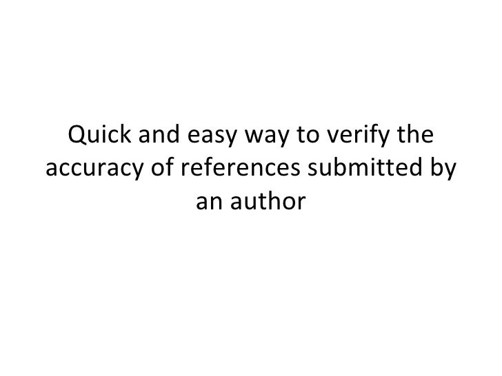 Quick and easy way to verify the accuracy of references submitted by an author