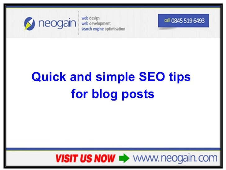 <ul><li>Quick and simple SEO tips  </li></ul><ul><li>for blog posts </li></ul>