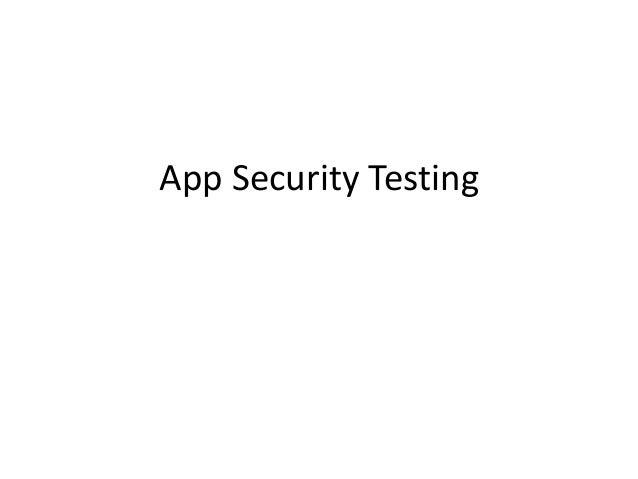 App Security Testing<br />