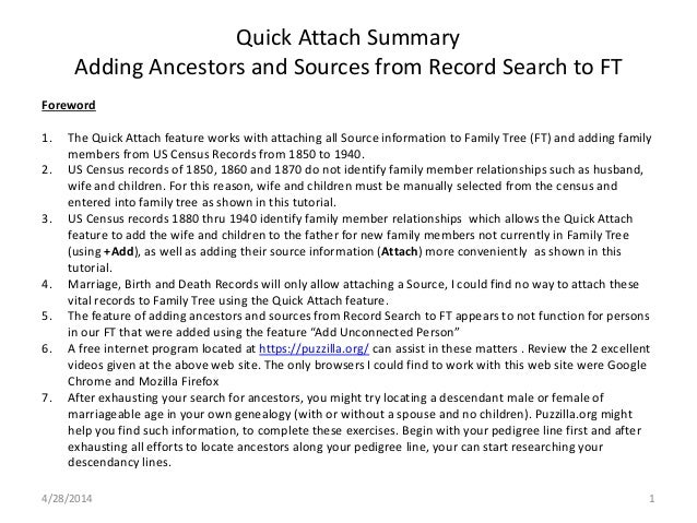 Quick Attach Summary Adding Ancestors and Sources from Record Search to FT Foreword 1. The Quick Attach feature works with...