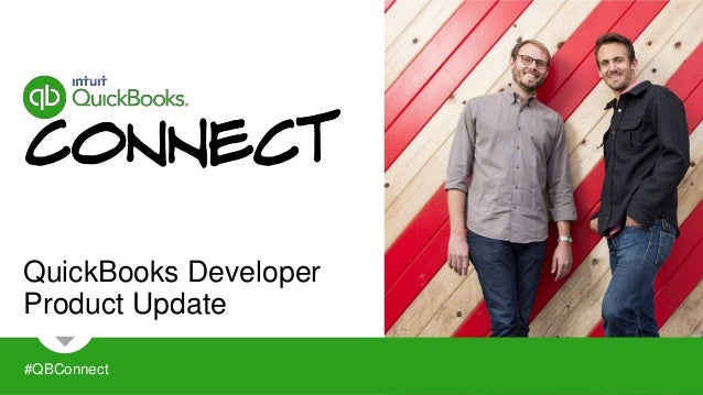 QuickBooks Developer  Product Update  #QBConnect
