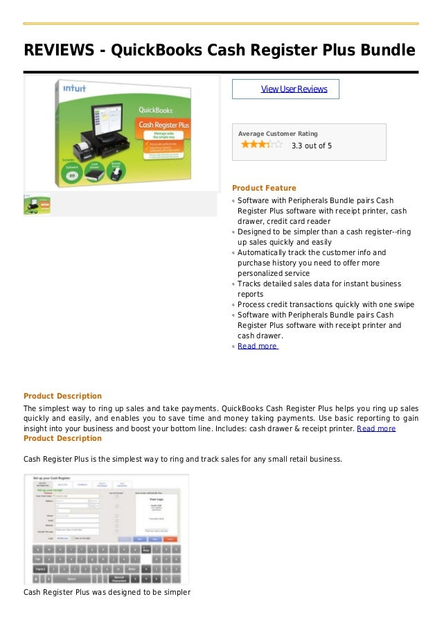 REVIEWS - QuickBooks Cash Register Plus BundleViewUserReviewsAverage Customer Rating3.3 out of 5Product FeatureSoftware wi...