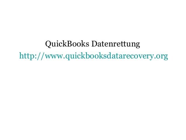 QuickBooks Datenrettung http://www.quickbooksdatarecovery.org