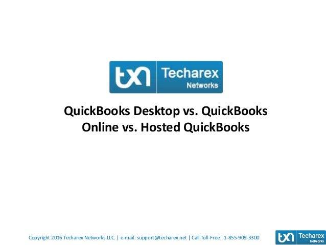 Quickbooks desktop vs  quickbooks online vs  hosted quickbooks