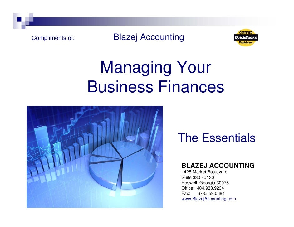 Compliments of:      Blazej Accounting                      Managing Your                   Business Finances             ...