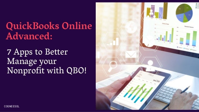 QuickBooks Online Advanced: COGNEESOL 7 Apps to Better Manage your Nonprofit with QBO!