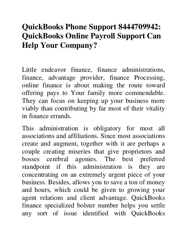 QuickBooks Phone Support 8444709942: QuickBooks Online Payroll Support Can Help Your Company? Little endeavor finance, fin...