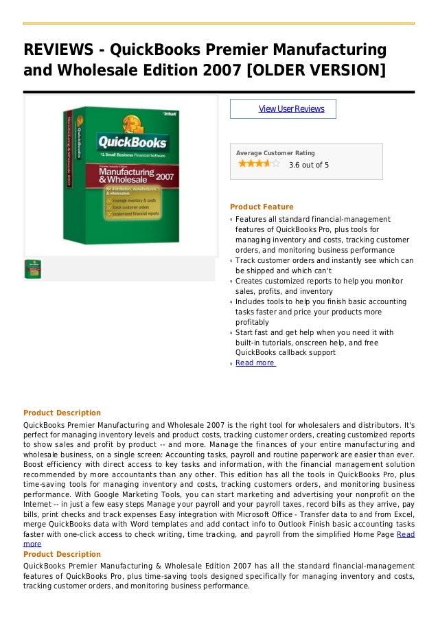REVIEWS - QuickBooks Premier Manufacturingand Wholesale Edition 2007 [OLDER VERSION]ViewUserReviewsAverage Customer Rating...