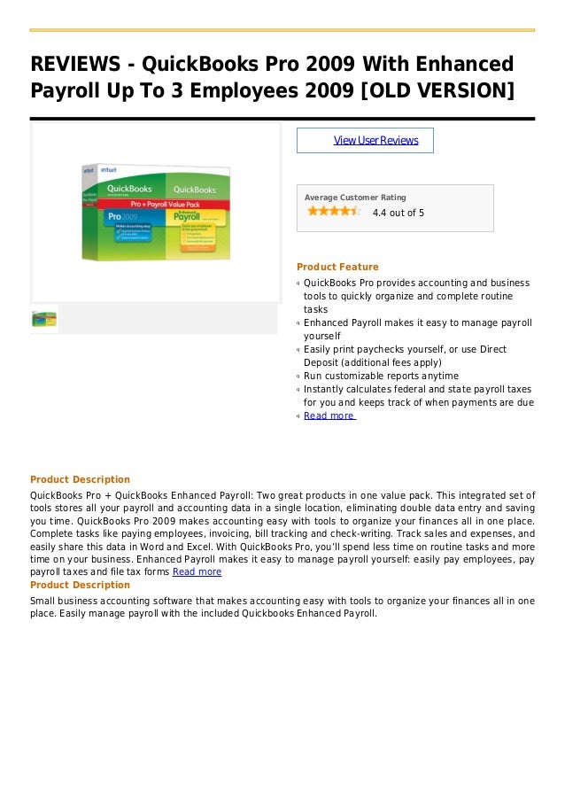 REVIEWS - QuickBooks Pro 2009 With EnhancedPayroll Up To 3 Employees 2009 [OLD VERSION]ViewUserReviewsAverage Customer Rat...