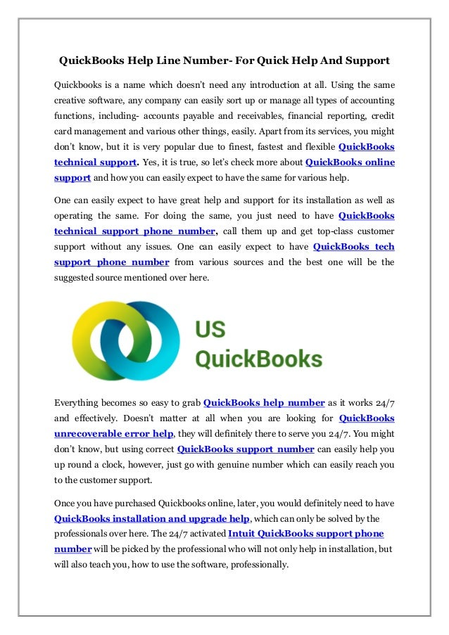 QuickBooks Help Line Number- For Quick Help And Support Quickbooks is a name which doesn't need any introduction at all. U...