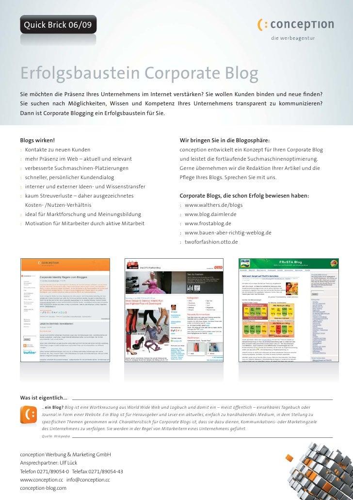 Quick Brick 06/09     Erfolgsbaustein Corporate Blog Sie möchten die Präsenz Ihres Unternehmens im Internet verstärken? Si...
