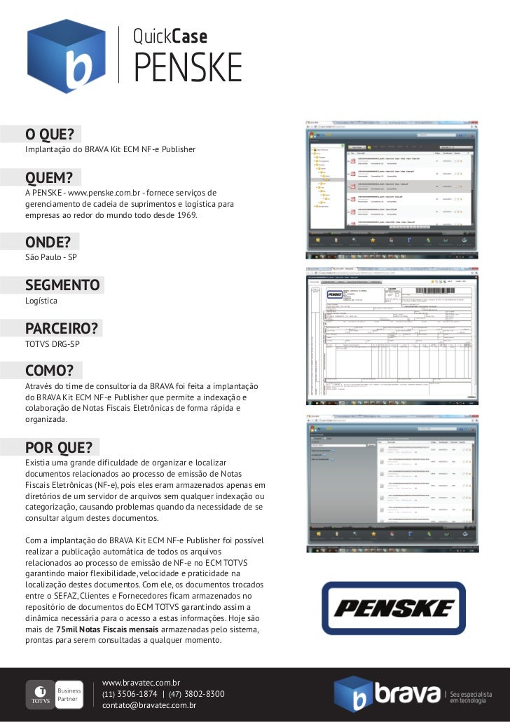 QuickCase                             PENSKEO QUE?Implantação do BRAVA Kit ECM NF-e PublisherQUEM?A PENSKE - www.penske.co...
