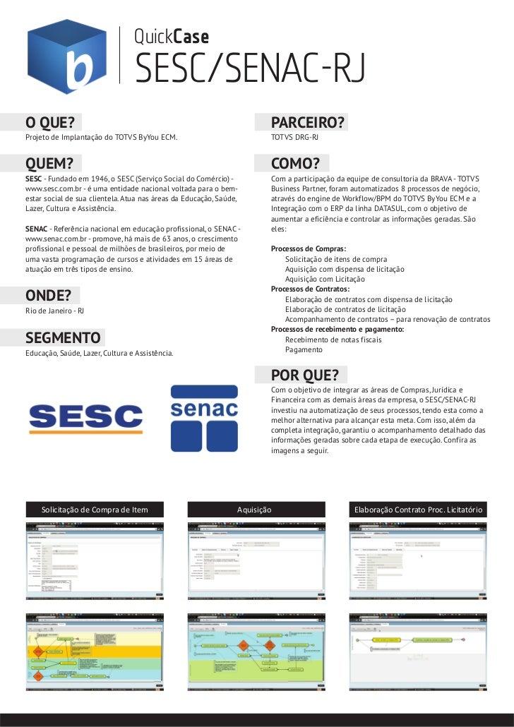QuickCase                                 SESC/SENAC-RJO QUE?                                                             ...