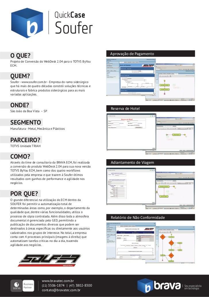 QuickCase                                Soufer                                                             Aprovação de P...