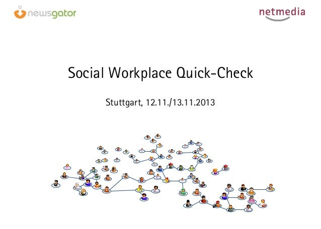 Social Workplace Quick-Check Stuttgart, 12.11./13.11.2013