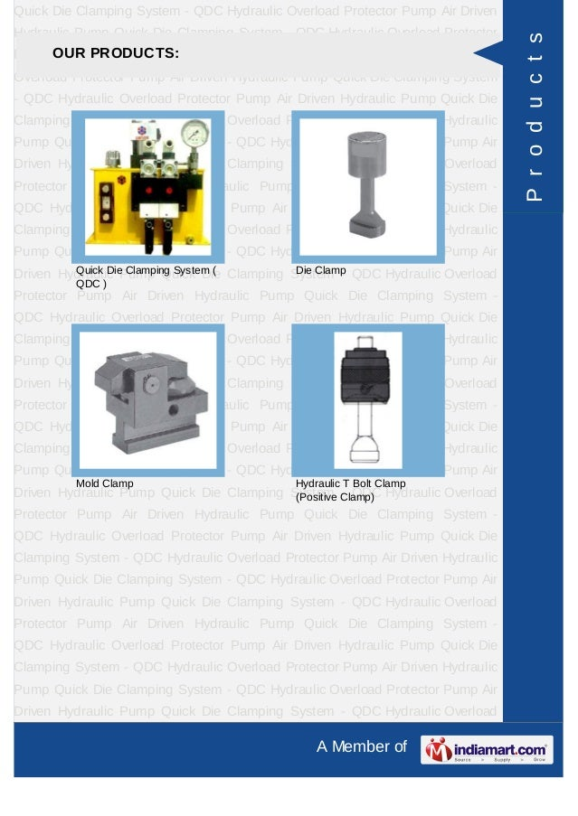 Quick Die Clamping System - QDC Hydraulic Overload Protector Pump Air DrivenHydraulic Pump Quick Die Clamping System - QDC...